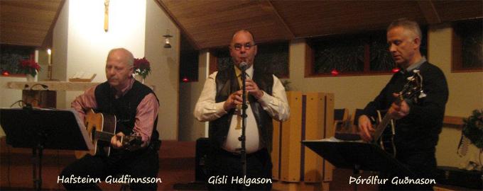 Hafsteinn Gudfinnsson, Gísli Helgason og Þórólfur Guðnason
