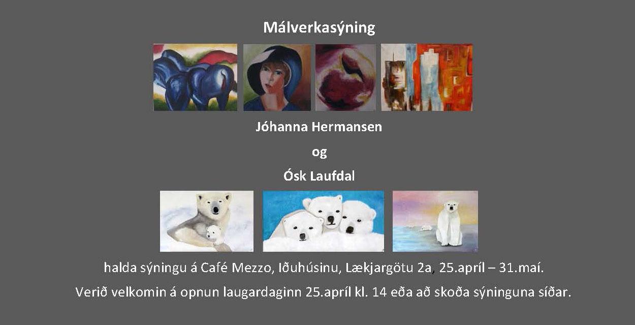Málverkasýning - Jóhanna Hermansen og Ósk Laufdal - Auglýsing