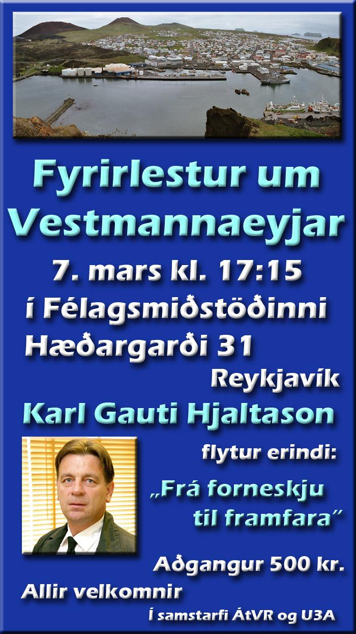 Fyrirlestraröð um Vestmannaeyjar í Félagsmiðstöðinni Hæðargarði í mars, apríl og maí 2017