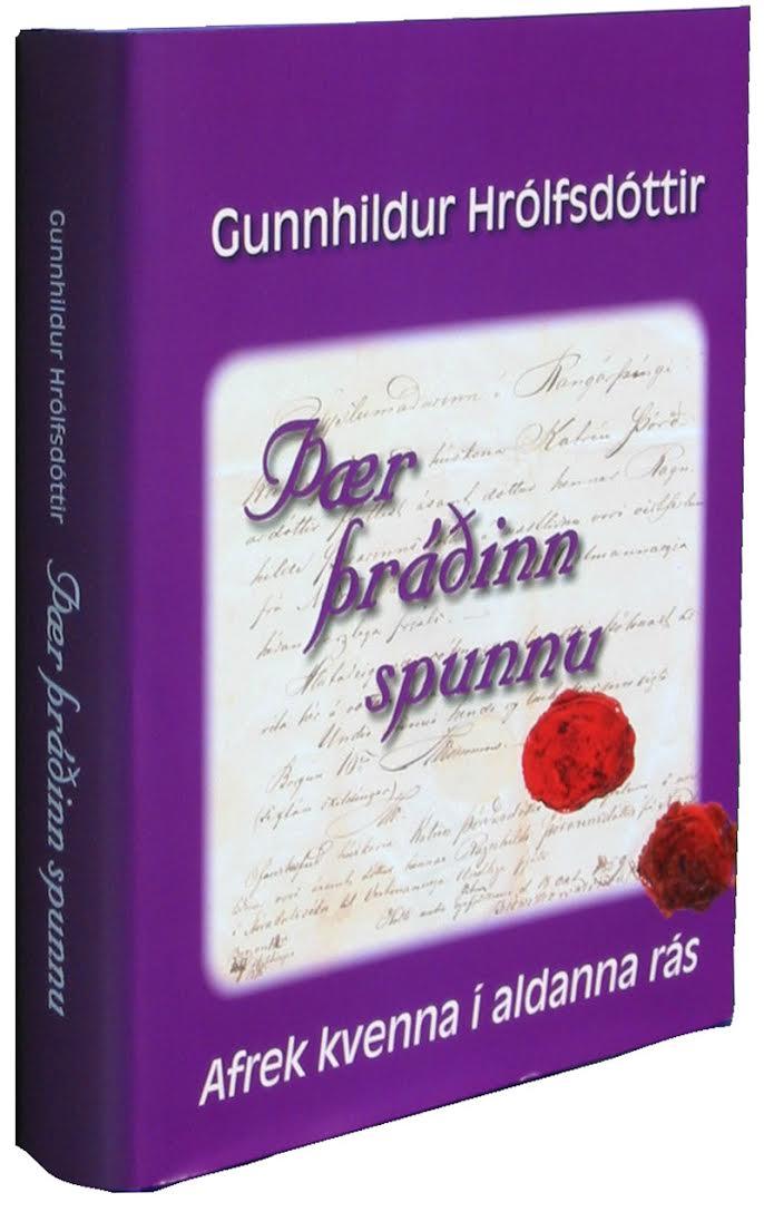 Þær þráðinn spunnu - Gunnhildur Hrólfsdóttir