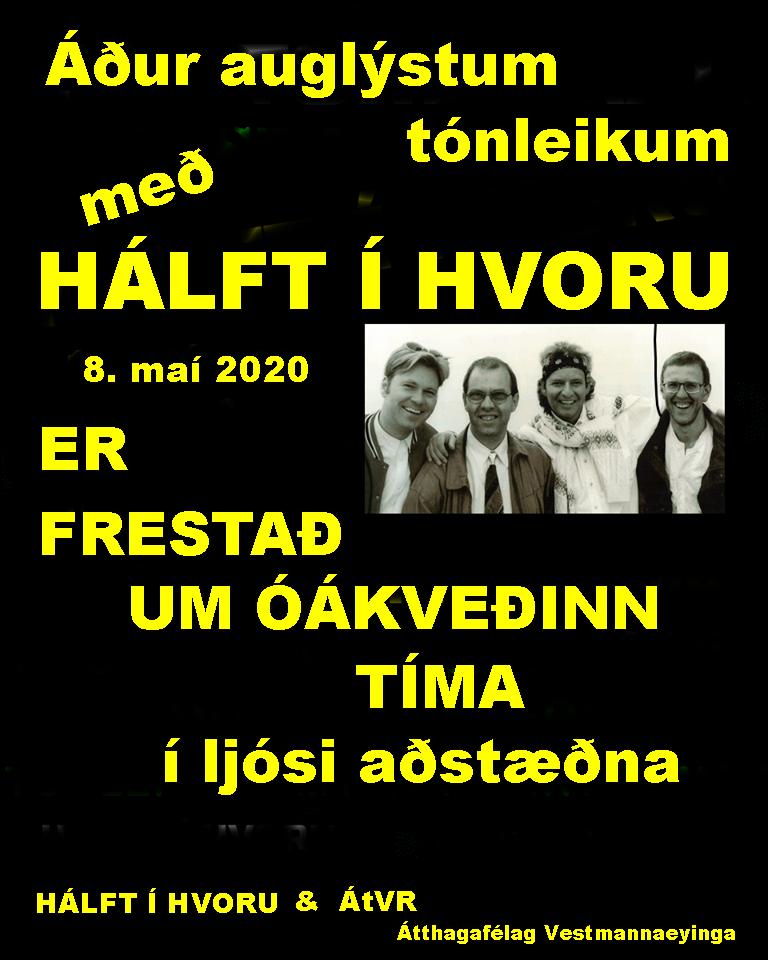 Tónleikum Hálft í Hvoru 8. maí 2020 FRESTAÐ!