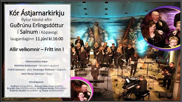 Kór Ástjarnarkirkju  flytur tónlist eftir  Eyjakonuna Guðrúnu Erlingsdóttur